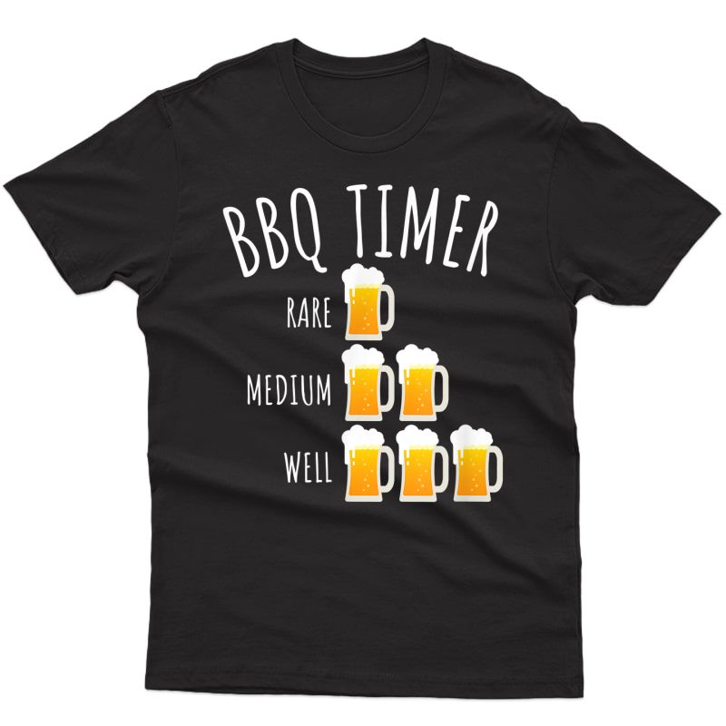 Bbq Timer Beer Drinking Funny Grilling T-shirt T-shirt