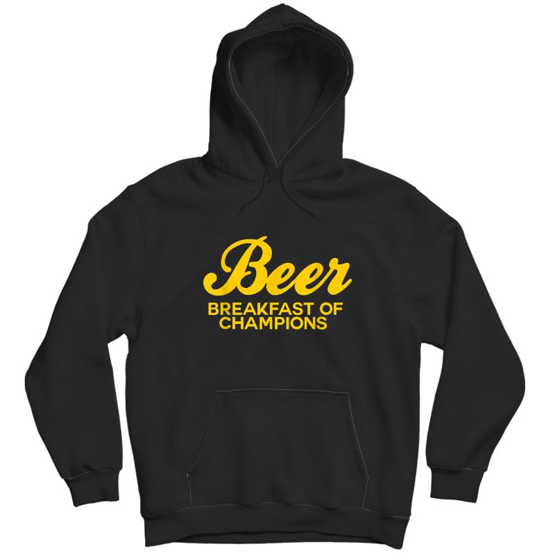 Beer Breakfast Of Champions T-shirt Vintage Inspired Funny T-shirt Unisex Pullover Hoodie
