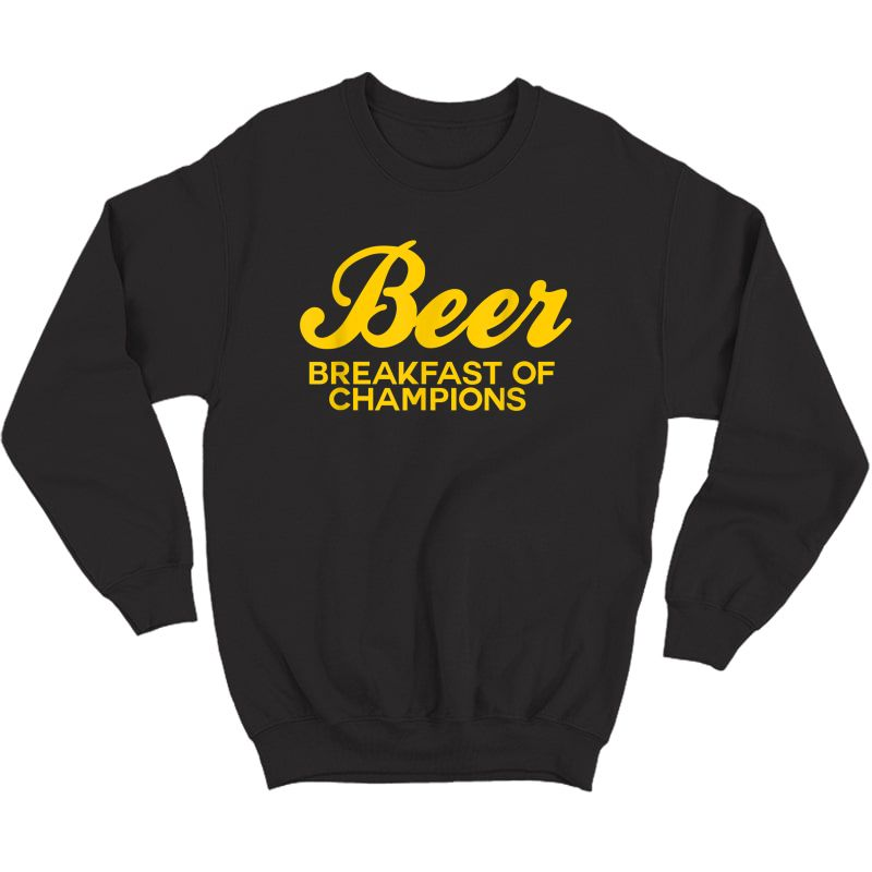 Beer Breakfast Of Champions T-shirt Vintage Inspired Funny T-shirt Crewneck Sweater