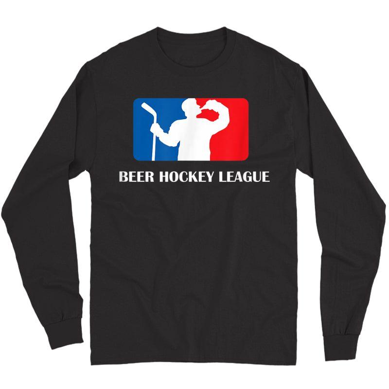 Beer Hockey League T-shirt Adults Long Sleeve T-shirt