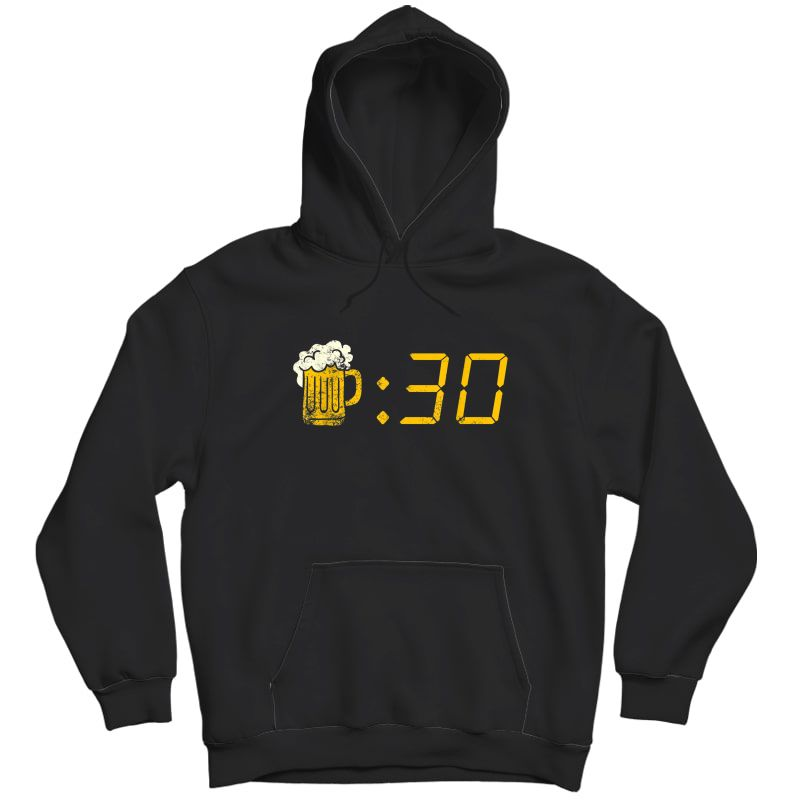 Beer Thirty T-shirt. Funny Drinking Or Getting Drunk Shirt Unisex Pullover Hoodie
