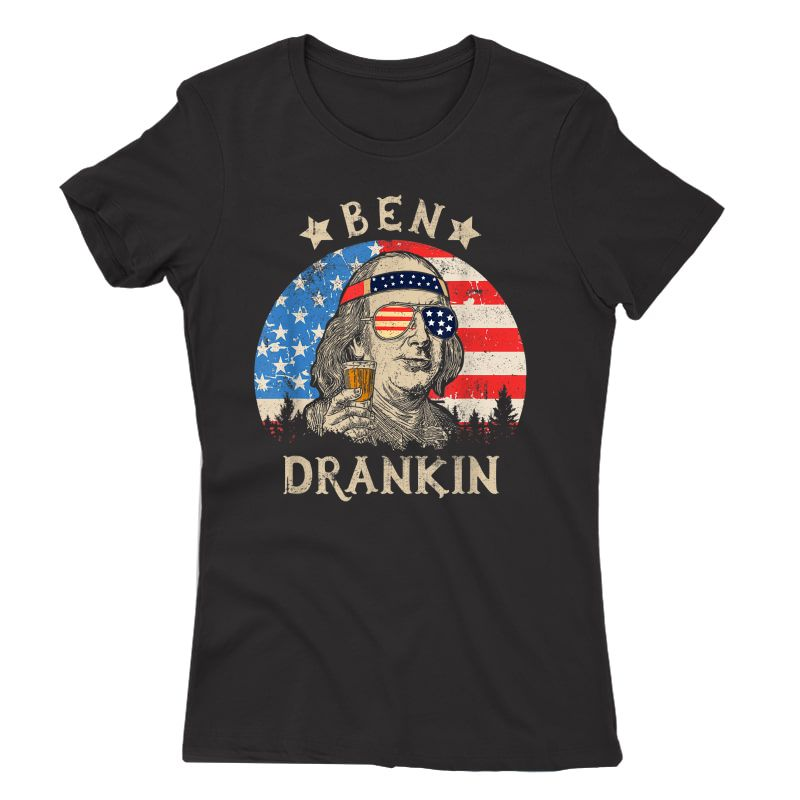 Ben Drankin Beer 4th Of July Funny Patriotic Usa T-shirt