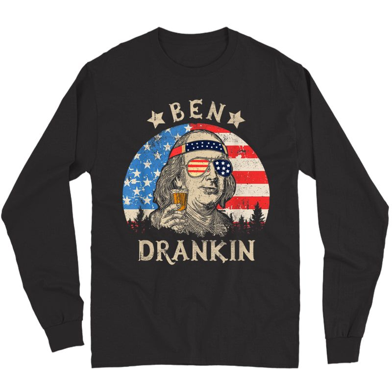 Ben Drankin Beer 4th Of July Funny Patriotic Usa T-shirt Long Sleeve T-shirt