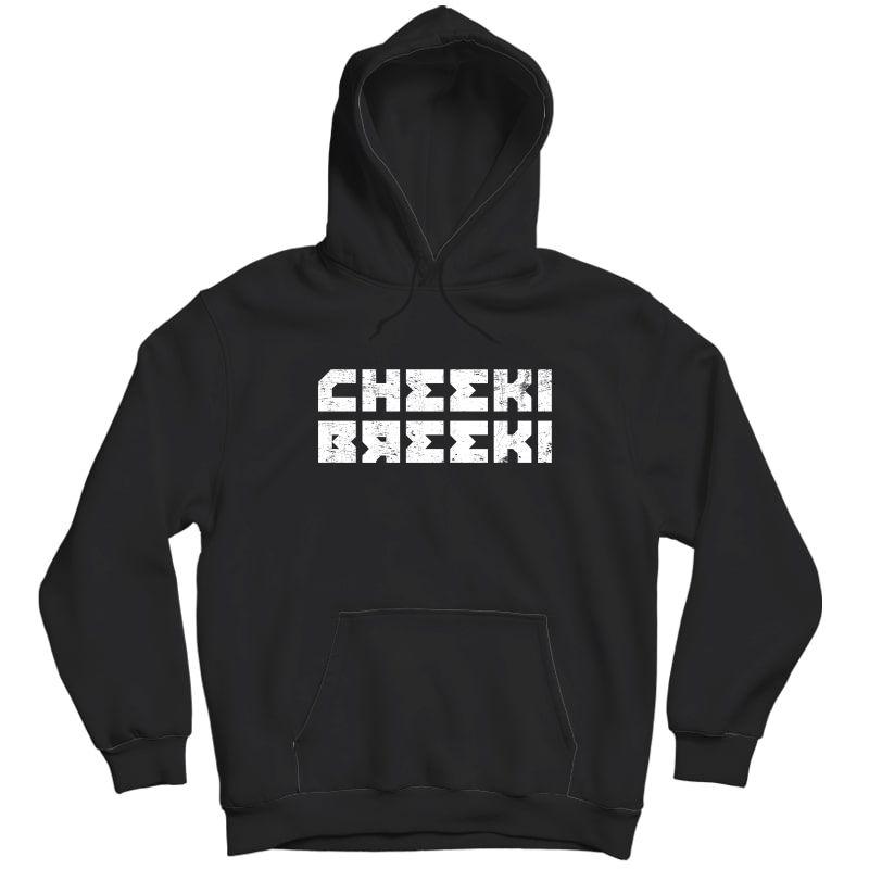 Cheeki Breeki - Gopnik Slav Style Funny Gamer T-shirt Unisex Pullover Hoodie