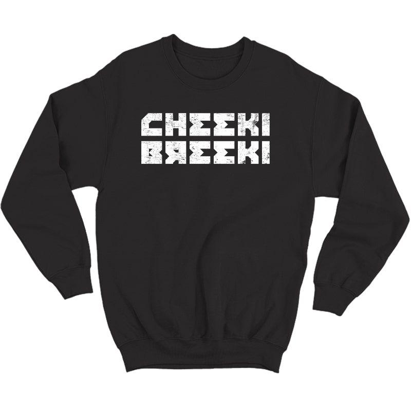 Cheeki Breeki - Gopnik Slav Style Funny Gamer T-shirt Crewneck Sweater