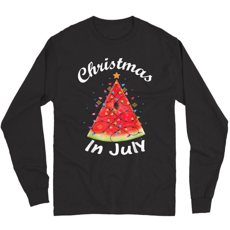 Christmas In July T-shirt Melon Christmas Tree Summer Shirt T-shirt Long Sleeve T-shirt
