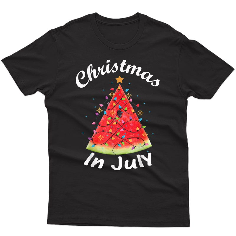 Christmas In July T-shirt Melon Christmas Tree Summer Shirt T-shirt