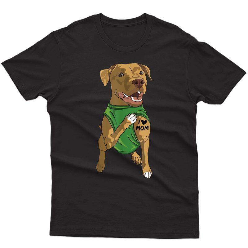 Cute Pit Bull Dog Tattoo I Love Mom Pitbull Dog Lover Gift T-shirt