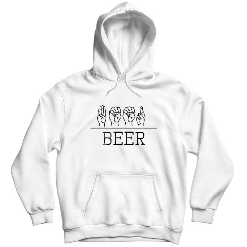 Deaf Pride Trendy Beer Drinker Asl Sign Language Gift Shirt Unisex Pullover Hoodie