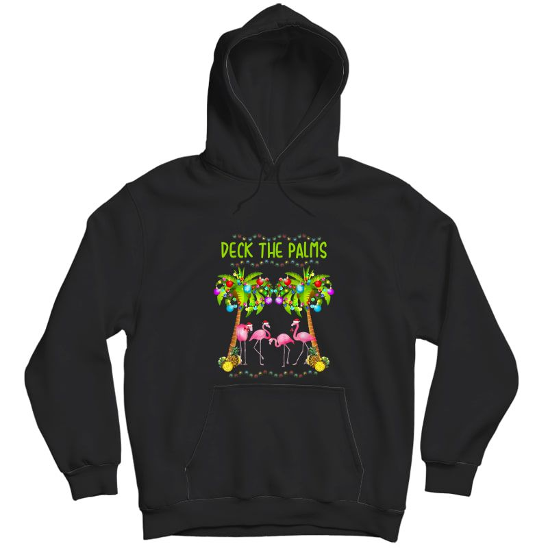 Deck The Palms Merry Flamingo Christmas Tee | Funny T-shirt Unisex Pullover Hoodie