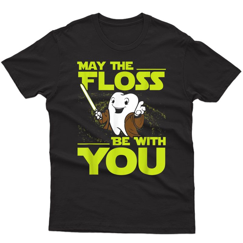 Dental Hygienist Gifts Dentist Dental Student Funny T-shirt T-shirt