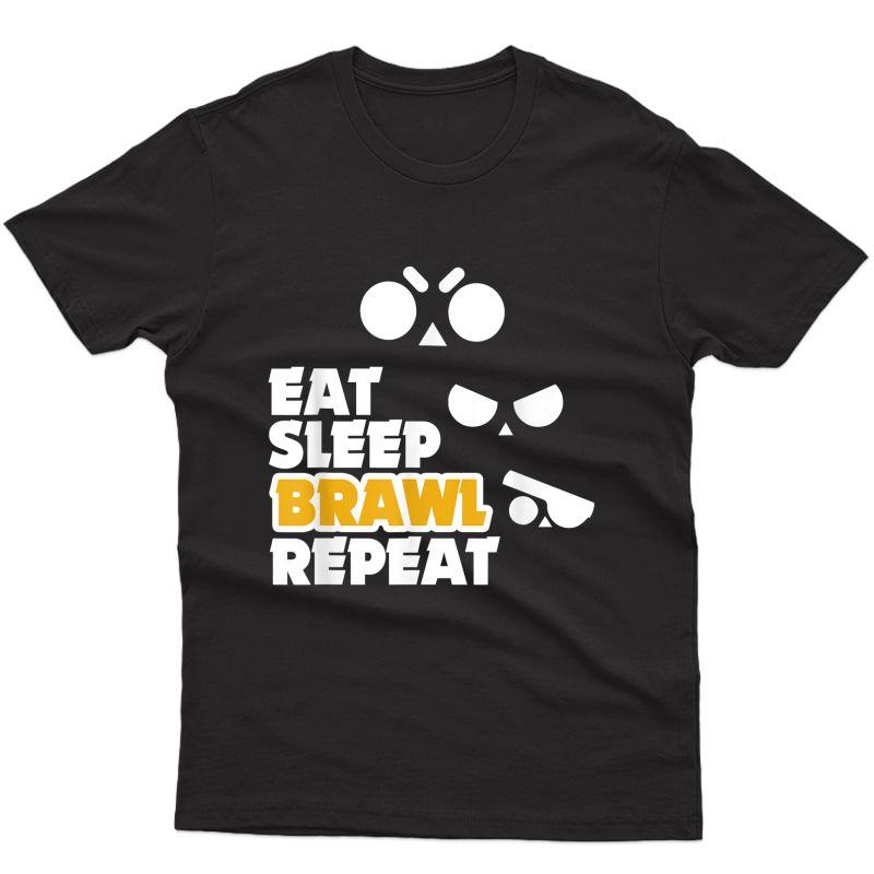 Eat Sleep Brawl Repeat Gamer Mobile Game Brawl With Stars T-shirt