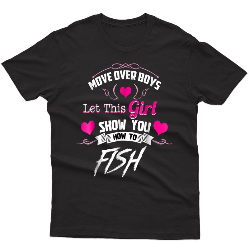 Fishing Shirts For Girls - Move Over