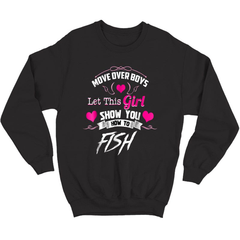 Fishing Shirts For Girls - Move Over  Crewneck Sweater