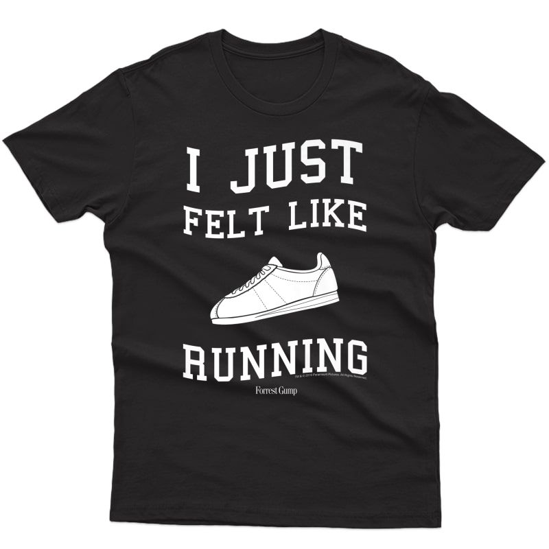 Forrest Gump I Just Felt Like Running Quote Premium T-shirt