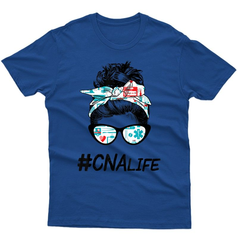 Funny Nurse Messy Bun Nurse Cna Life Nurse Idea Nurse Lover T-shirt
