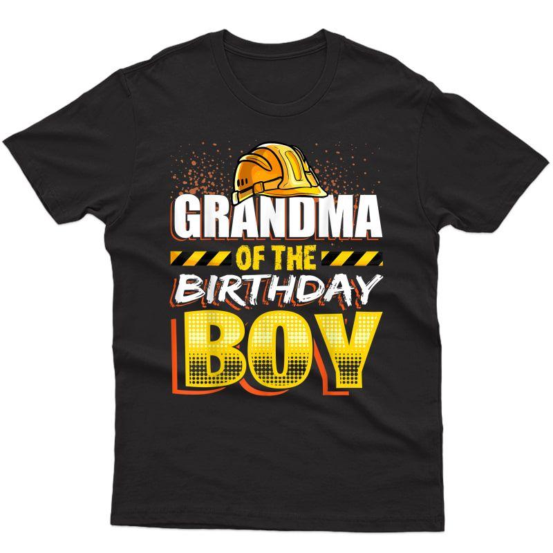 Grandma Of The Birthday Boy Construction Birthday Party T-shirt