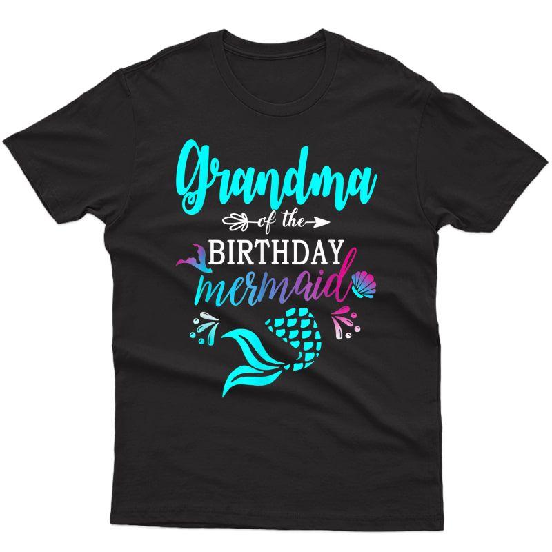 Grandma Of The Birthday Mermaid Matching Family T-shirt