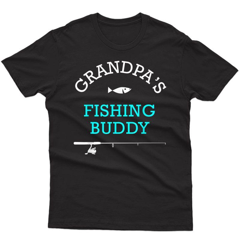 Grandpas Fishing Buddy Shirt Cute Gift