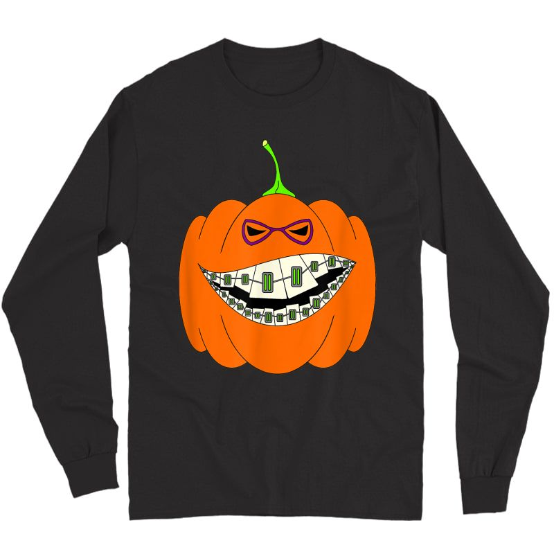 Halloween Pumpkin Braces Orthodontics Horror Dentist T-shirt Long Sleeve T-shirt