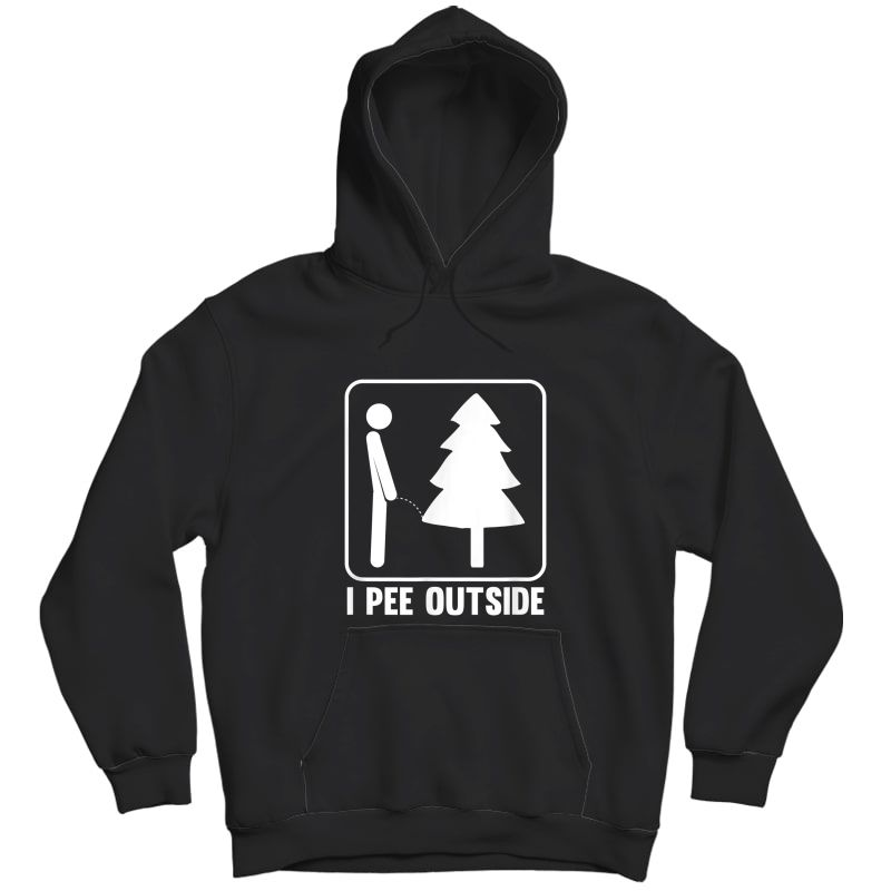 I Pee Outside Funny Camping T-shirt Unisex Pullover Hoodie
