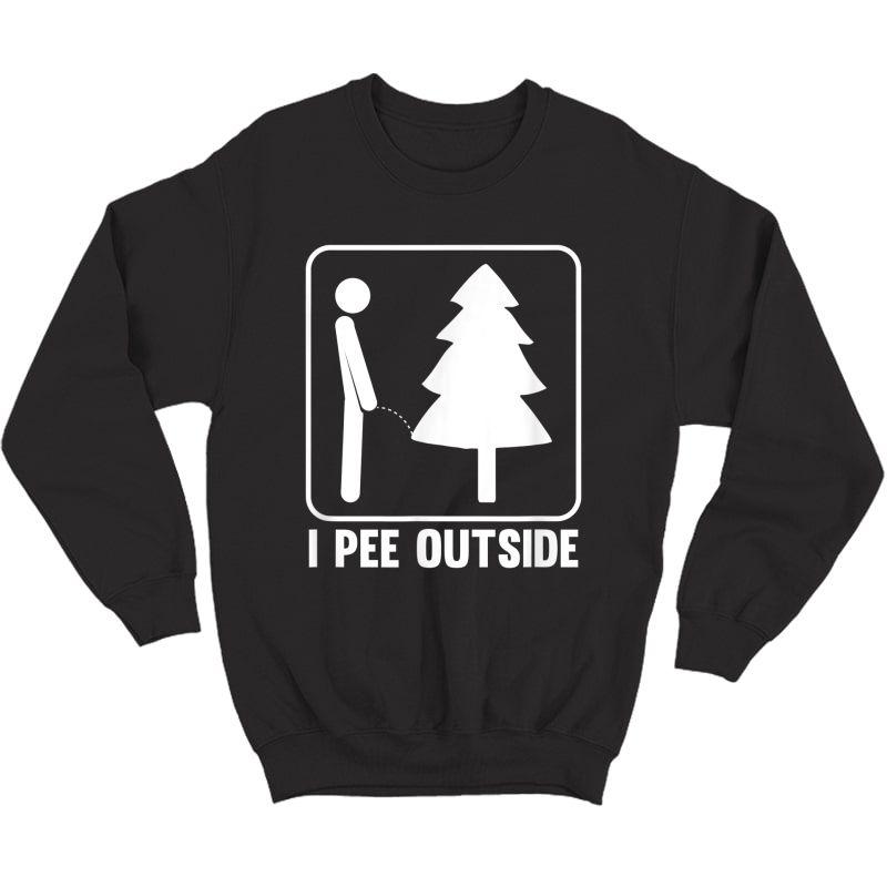 I Pee Outside Funny Camping T-shirt Crewneck Sweater