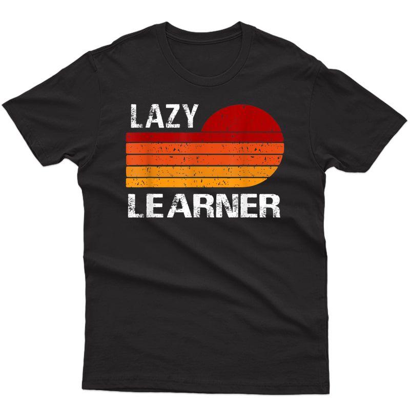 Lazy Learner Retro Rainbow Funny Tea's Day 2021 T-shirt
