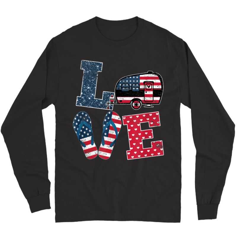 Love Camping Usa Flag 4th Of July Flip Flop Camper Usa Flag T-shirt Long Sleeve T-shirt