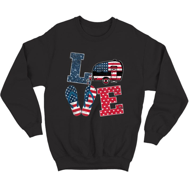 Love Camping Usa Flag 4th Of July Flip Flop Camper Usa Flag T-shirt Crewneck Sweater