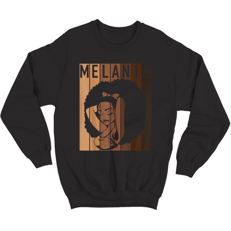 Melanin Tee Afro Woman Christmas Gift For Mom Wife Daughter T-shirt Crewneck Sweater