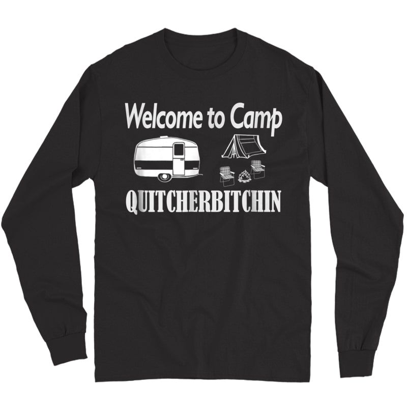 S Funny Camping Shirt Welcome To Camp T-shirt Long Sleeve T-shirt