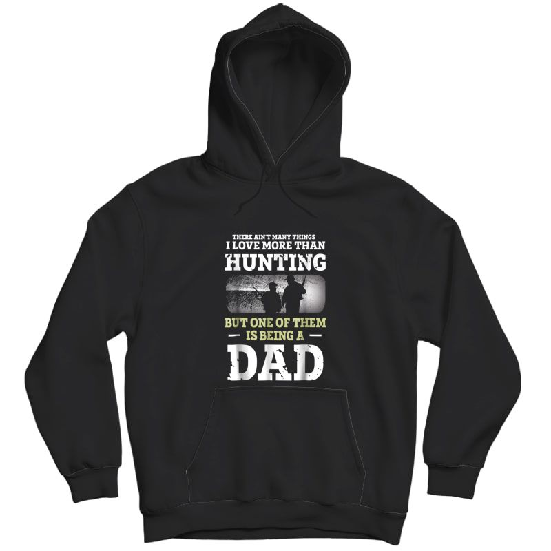 S Hunting Dad Shirt Fathers Day Bday Gift For Dad Love To Hunt Unisex Pullover Hoodie