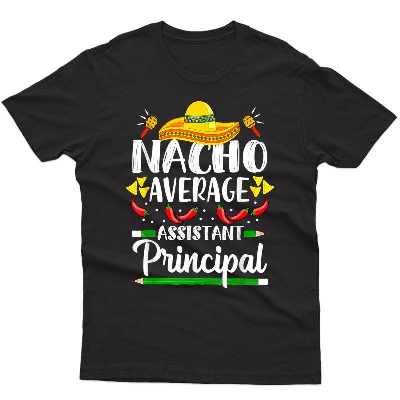 Assistant Principal Cinco De Mayo Tea T-shirt