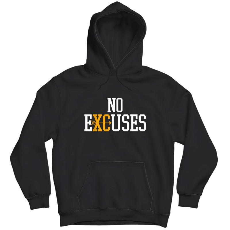 No Excuses Cross Country Track And Field Running T-shirt Unisex Pullover Hoodie
