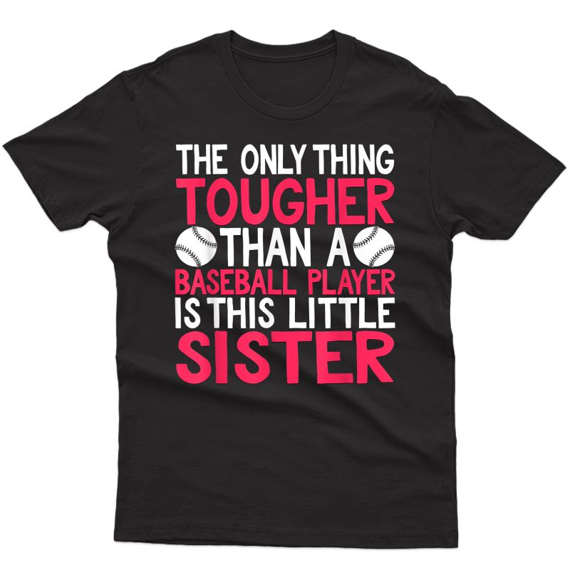 Only Thing Tougher Than Baseball Player Is Little Sister Ts