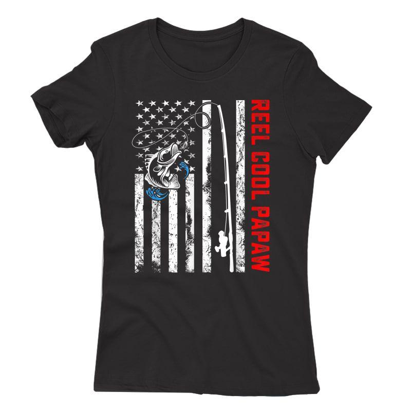 Reel Cool Papaw Shirt American Flag Fishing Birthday Gifts