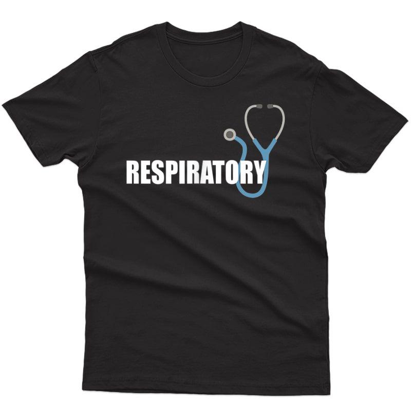 Respiratory Therapist Therapy Rrt Blue Stethoscope T-shirt