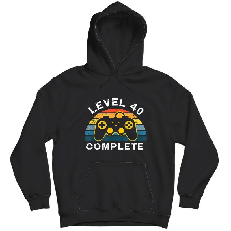 Retro 40th Birthday Gamer Shirt Level 40 Complete T-shirt Unisex Pullover Hoodie