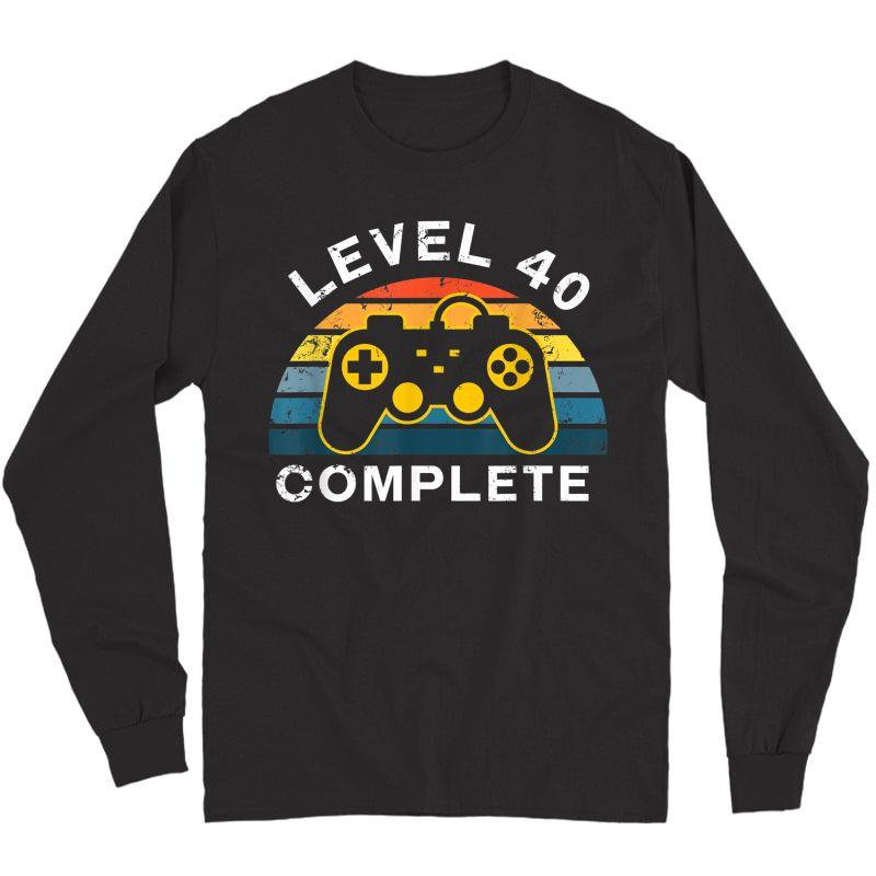 Retro 40th Birthday Gamer Shirt Level 40 Complete T-shirt Long Sleeve T-shirt