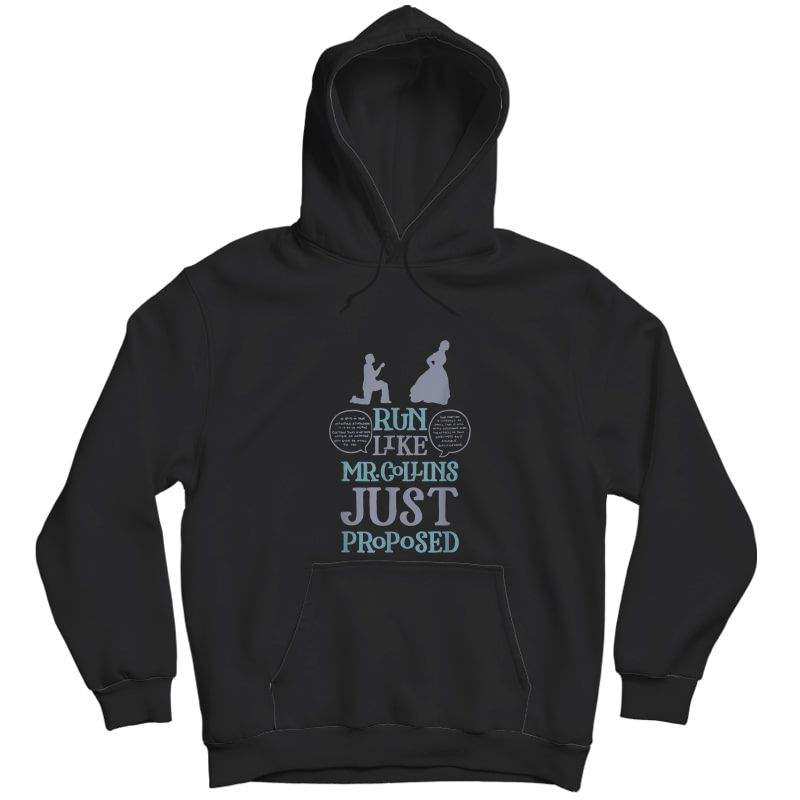 Run Like Mr. Collins Just Proposed Funny Books And Running T-shirt Unisex Pullover Hoodie