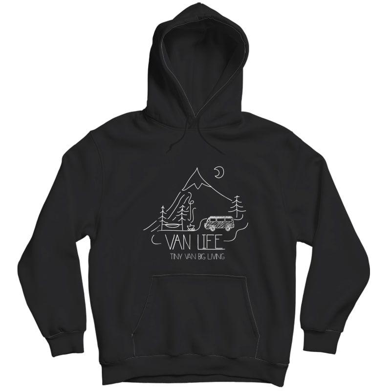 Van Life, Camping Love, Nature Shirt - Tiny Van Big Living Unisex Pullover Hoodie
