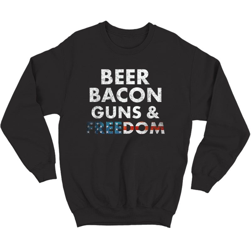 Vintage Beer Bacon Guns Freedom T-shirt Funny 4th Of July T-shirt Crewneck Sweater