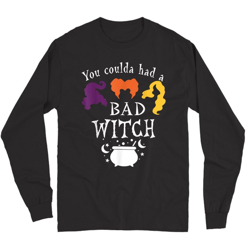 Vintage You Coulda Had A Bad Witch Halloween Funny T-shirt Long Sleeve T-shirt