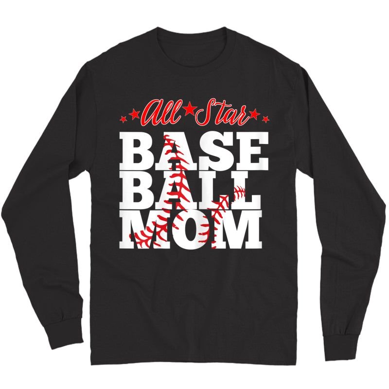 All Star Baseball Mom Shirt Long Sleeve T-shirt
