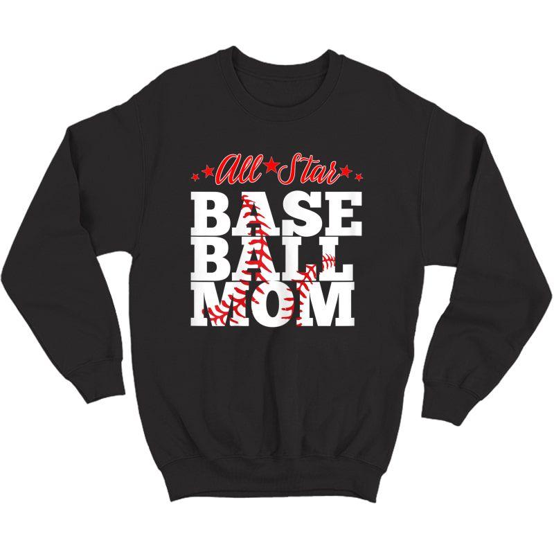 All Star Baseball Mom Shirt Crewneck Sweater